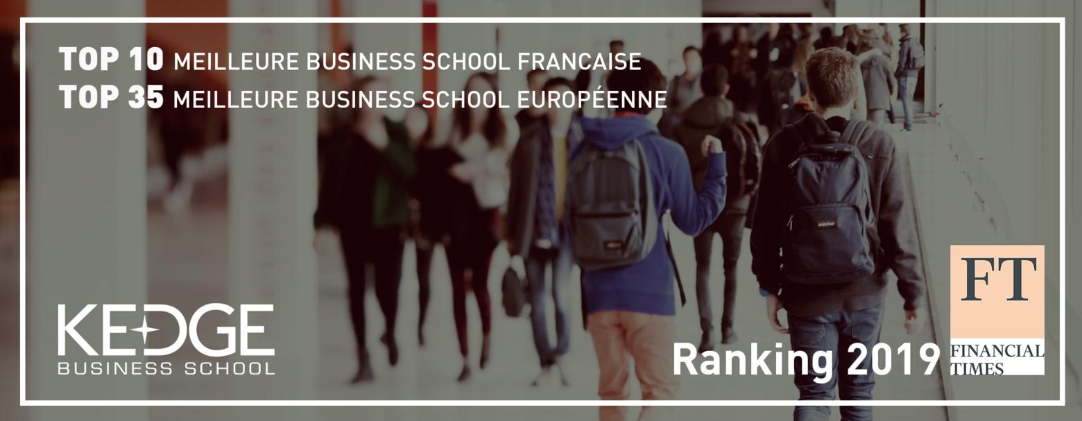 Classement Financial Times 2019 des meilleures écoles européennes : belle progression pour KEDGE - KEDGE